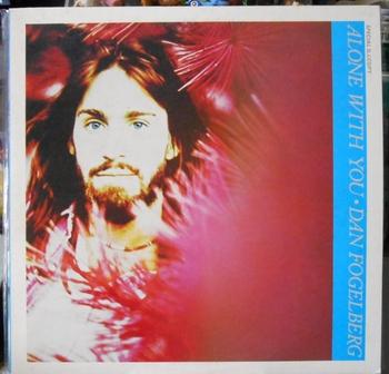 Dan Fogelberg LP Alone with You (2).jpg