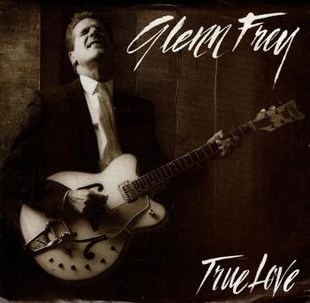 Glenn Frey EP True Love (640x626).jpg