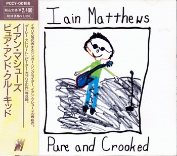 Iain Matthews CD Pure And Crooked (640x567).jpg