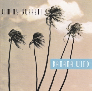 Jimmy Buffett CD Banana Wind (640x636).jpg