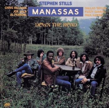 Stephen Stills Manassas CD Down The Road (2) (800x791).jpg