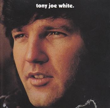 Tony Joe White CD Tony Joe White (2) (800x791).jpg